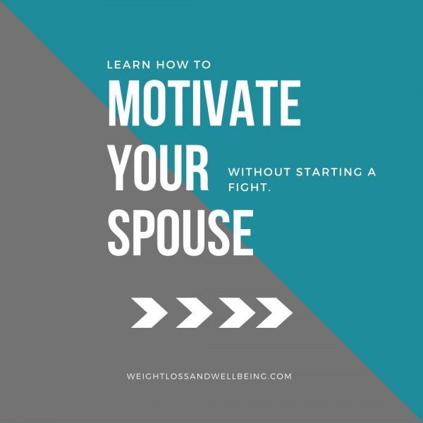 motivate your spouse