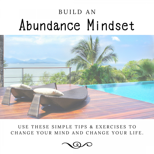 Build an Abundance Mindset