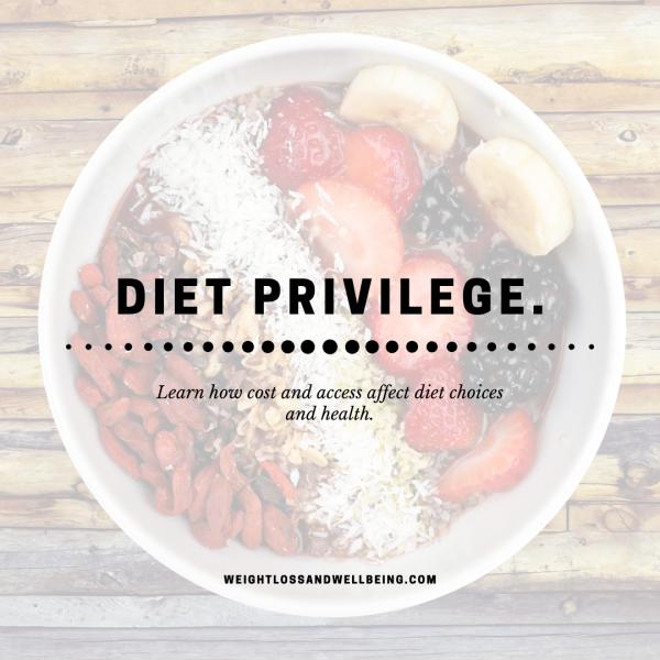 What is Diet Privilege