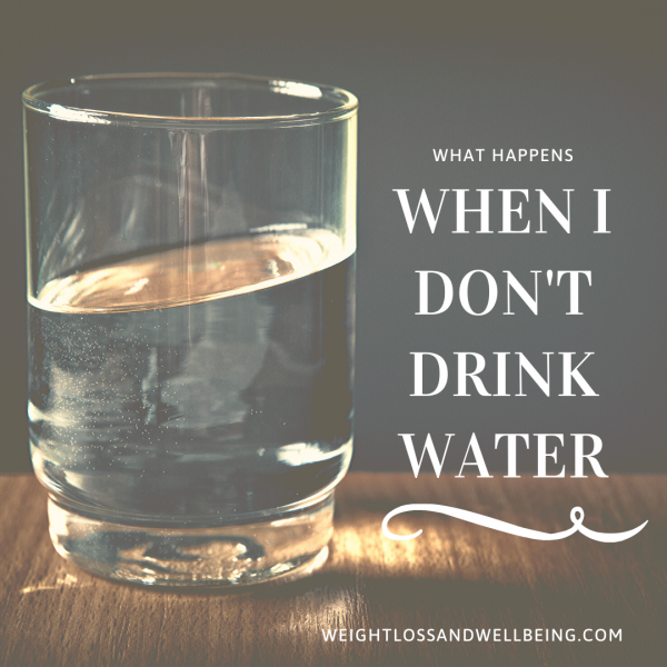 don't drink enough water