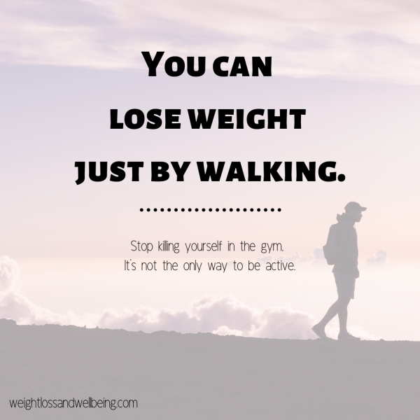 Can you lose weight just by walking?