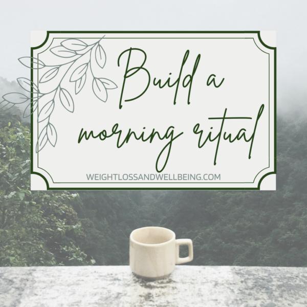 Build a Morning Ritual