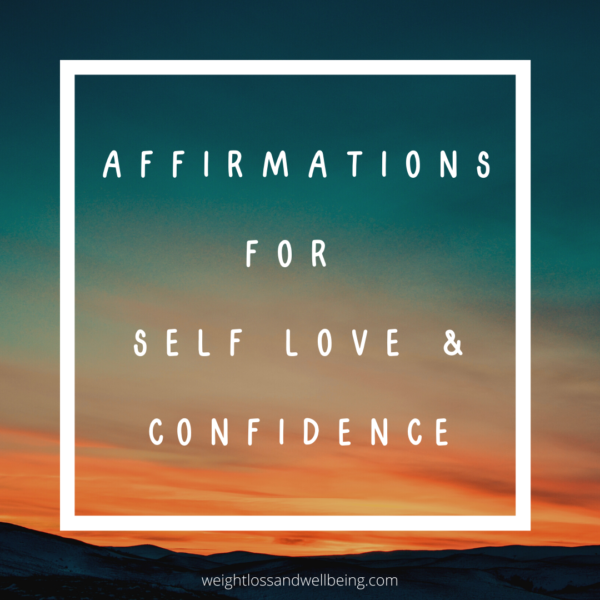 Affirmations for Self Love & Confidence